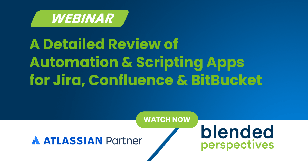 Webinar: A Detailed Review of Automation & Scripting Apps for Jira, Confluence & BitBucket 25