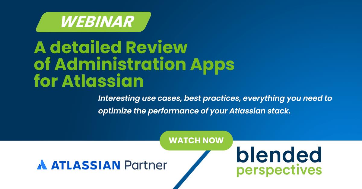 Webinar - Un examen détaillé des applications d'administration pour Atlassian 18