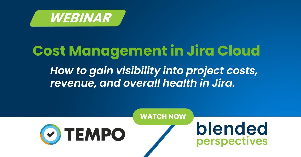 Webinar - Gestion des coûts dans Jira Cloud - Comment obtenir une visibilité sur les coûts, les revenus et la santé globale des projets dans Jira 19