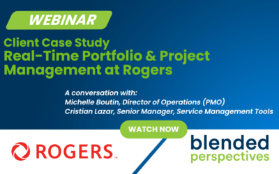 Webinar: Real-Time Portfolio & Project Management at Rogers – Client Case Study