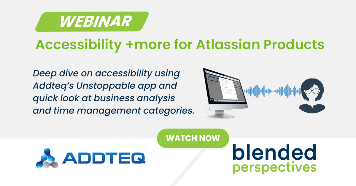 Webinar - Accessibility + more for Atlassian Products 26