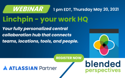[Webinar] Linchpin – your work HQ – May 20, 2021