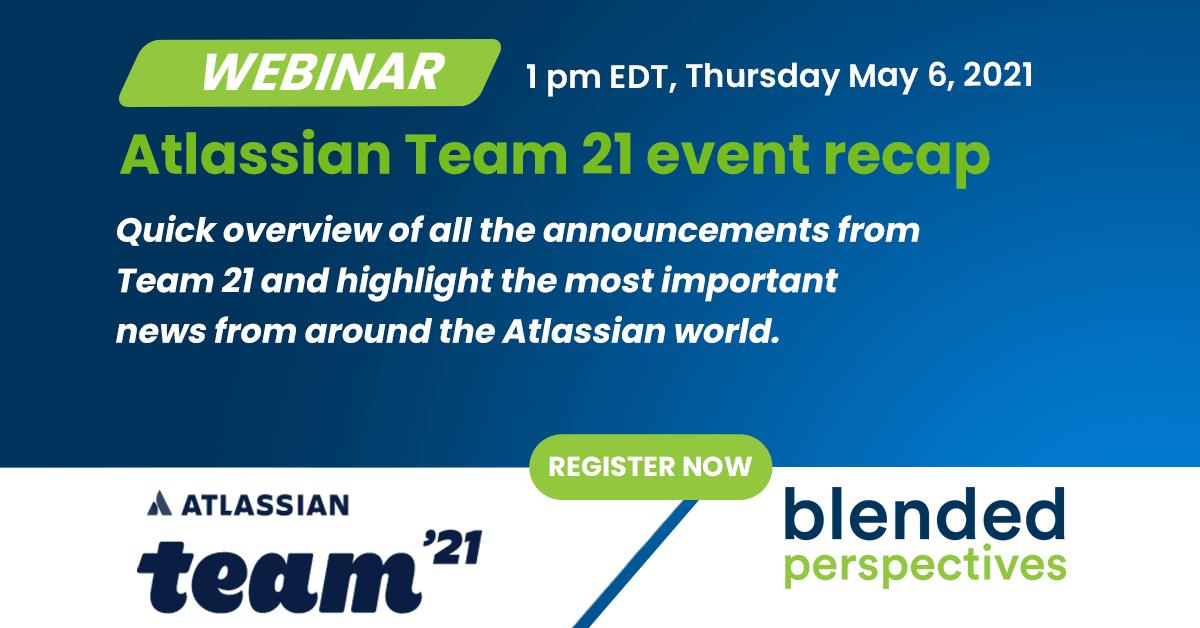 [Webinar] Atlassian Team 21 event recap 28